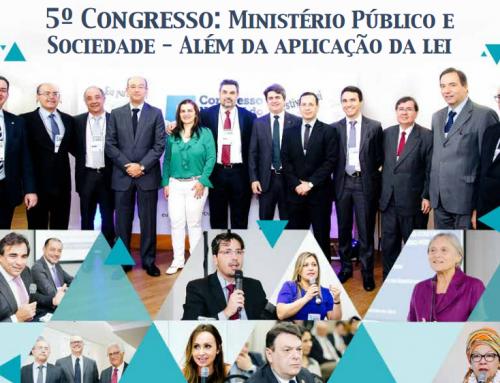 (14/03/17) Do 5º Congresso Nacional – MPD Dialógico traz conclusões e propostas para fortalecimento da Justiça