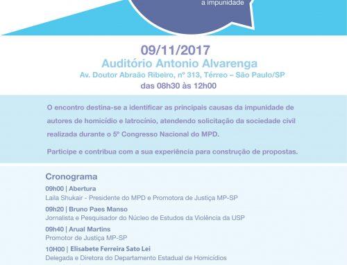 Impunidade de homicídios e latrocínios serão discutidas por promotores e policiais nesta quinta, 9, 8h30, em São Paulo