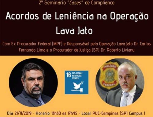 """2º Seminário de Compliance """"Acordos de Leniência na Operação Lava Jato"""""""