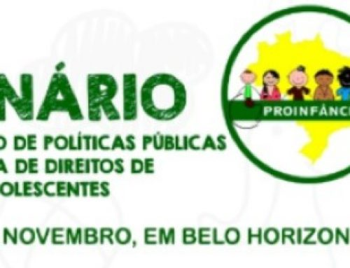 """Seminário """"Financiamento de Políticas Públicas para Garantia de Direitos de Crianças e Adolescentes"""""""