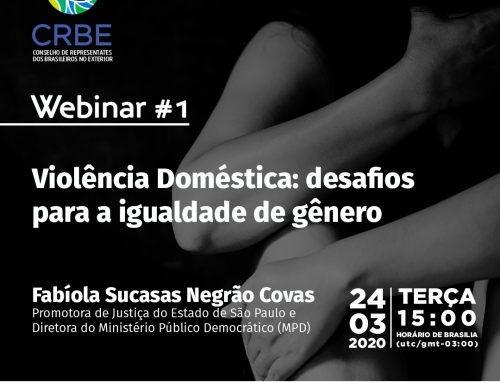 "Webinar 1 – ""Violência Doméstica: desafios para a igualdade de gênero"""