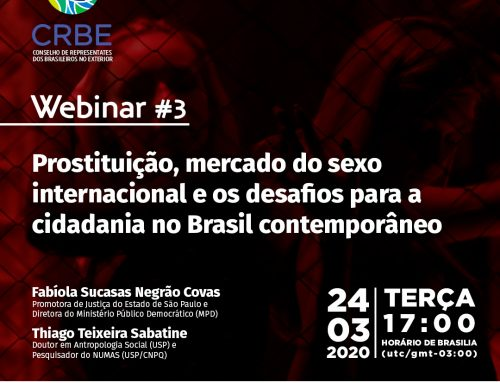 """Webinar 3 –  """"Prostituição, mercado do sexo internacional e os desafios para a cidadania do Brasil Contemporâneo"""""""