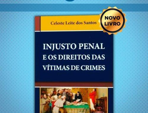 DICA DE LEITURA – Injusto Penal e os Direitos das Vítimas de Crimes