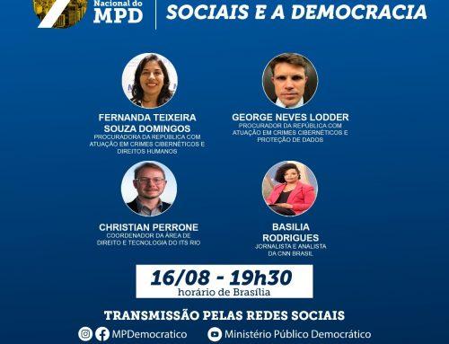 """7º CONGRESSO NACIONAL DO MPD – """"Fake News: as Redes Sociais e a Democracia""""."""